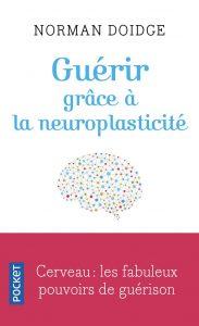 couverture du livre Guérir grâce à la neuroplasticité